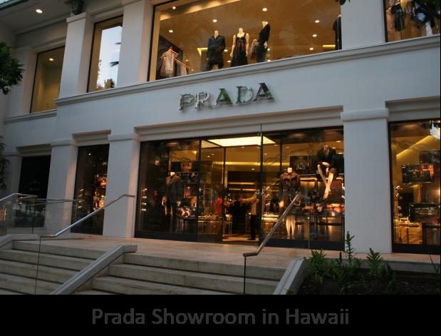 Prada Showroom, Hawaiii